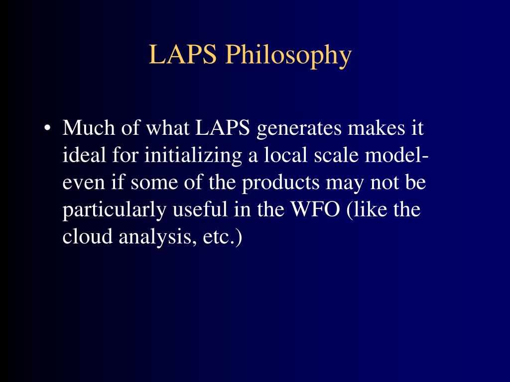 LAPS Philosophy