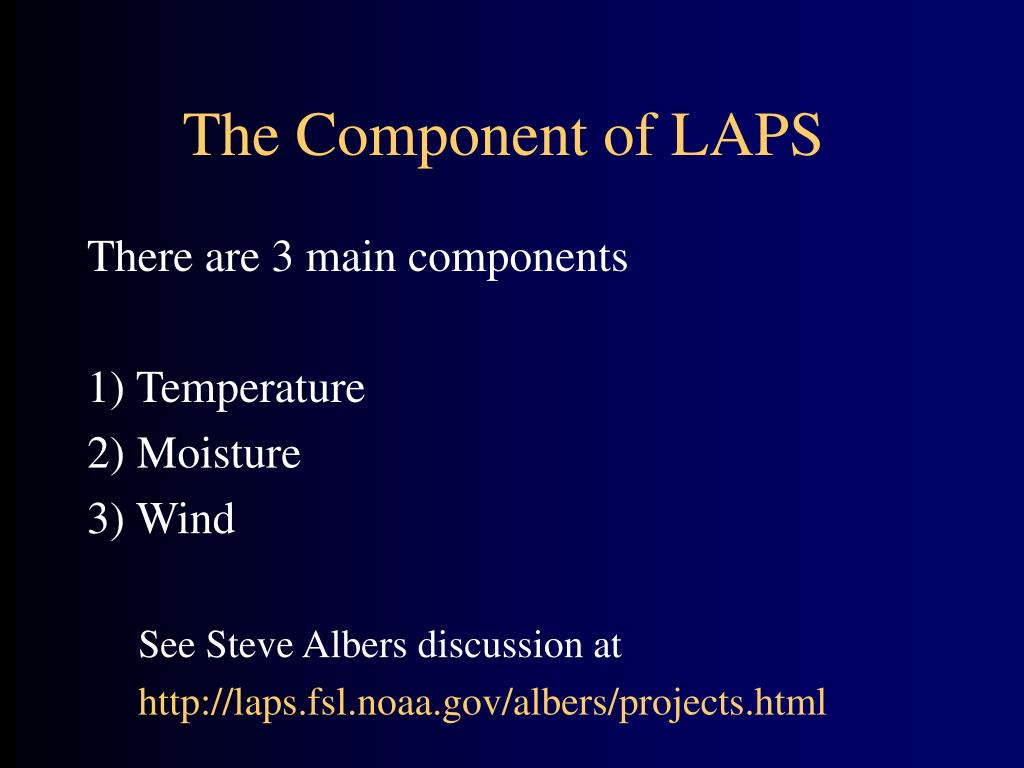 The Component of LAPS