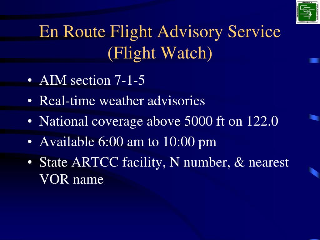 En Route Flight Advisory Service (Flight Watch)