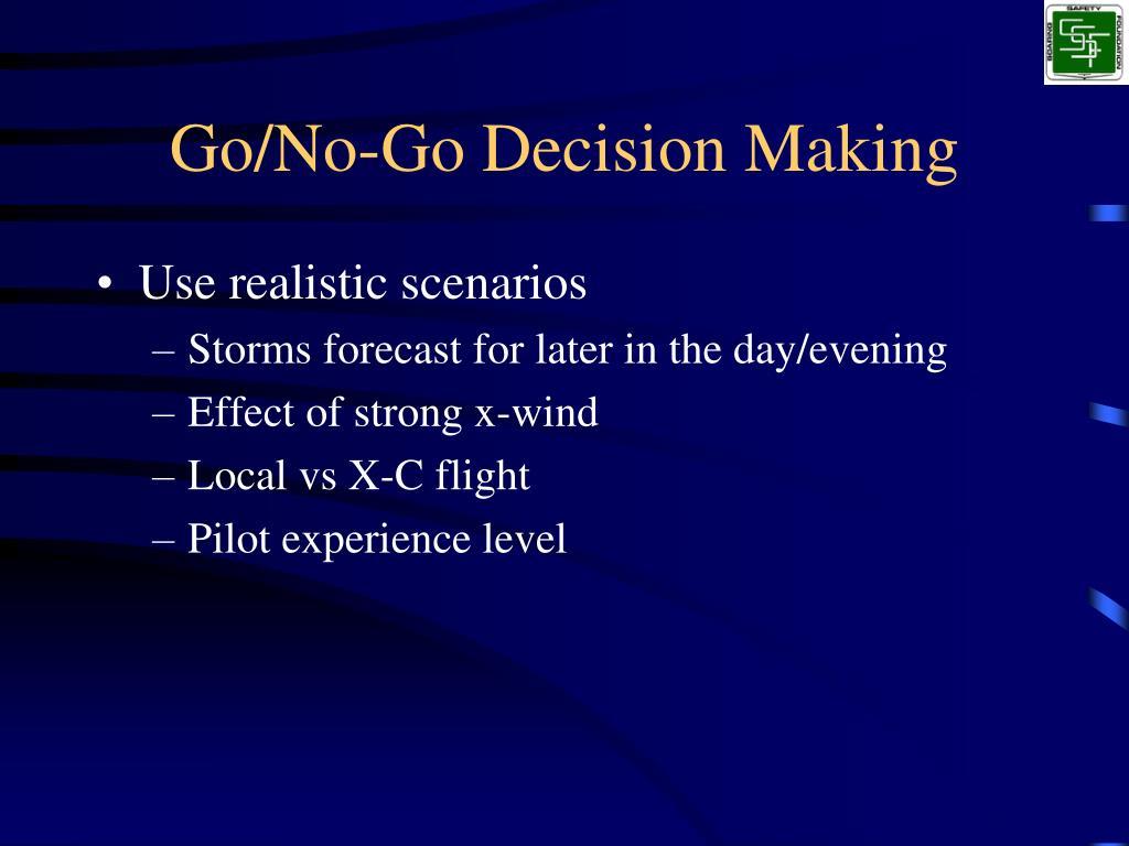 Go/No-Go Decision Making