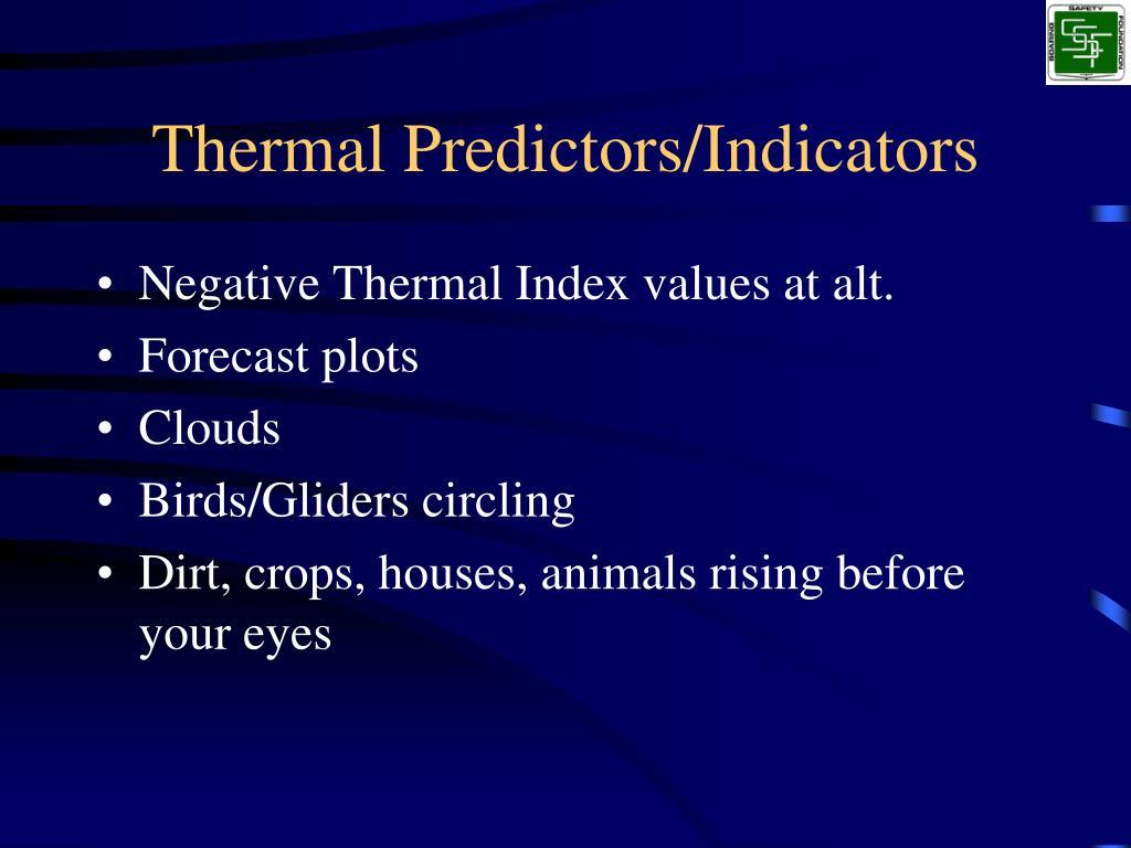 Thermal Predictors/Indicators