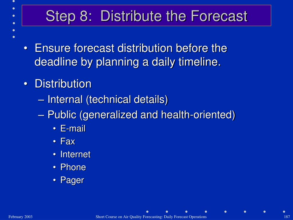 Step 8:  Distribute the Forecast