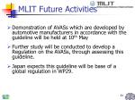 mlit future activities