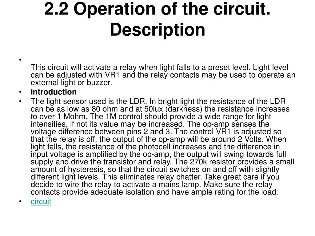 2.2 Operation of the circuit.