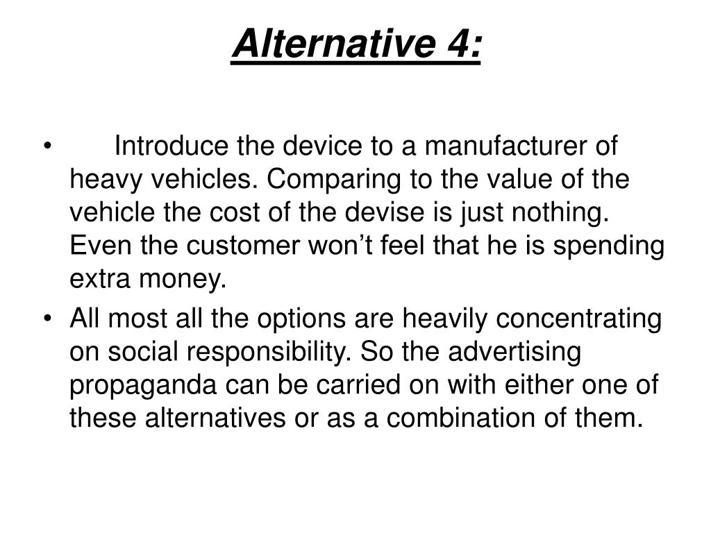 Alternative 4: