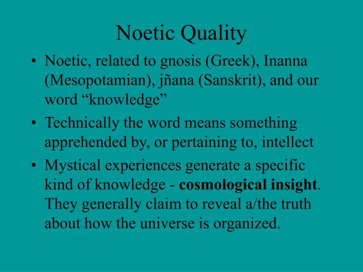 Noetic Quality