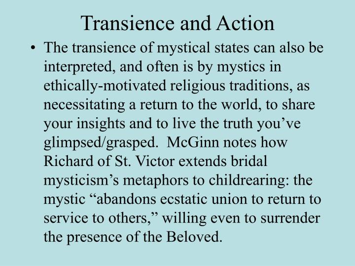 Transience and Action