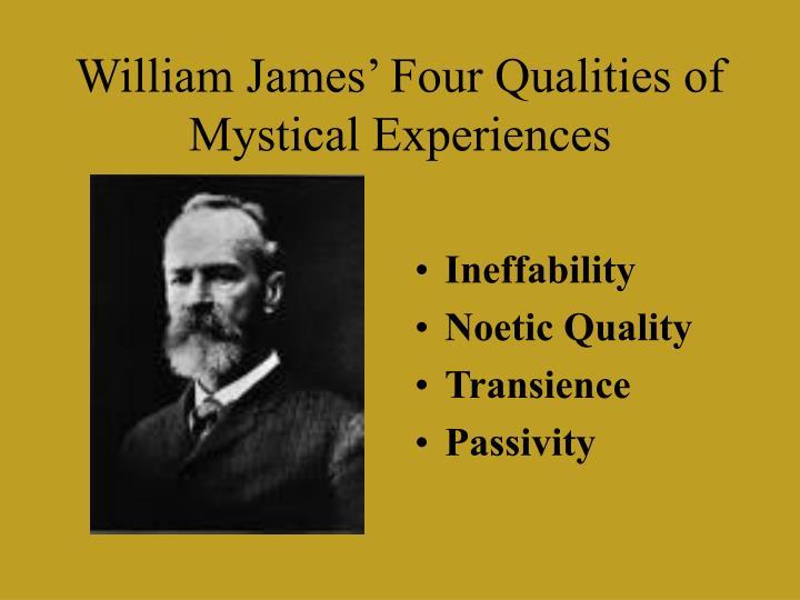 William James' Four Qualities of Mystical Experiences