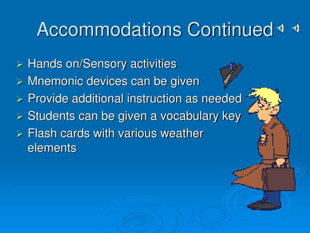 Accommodations Continued