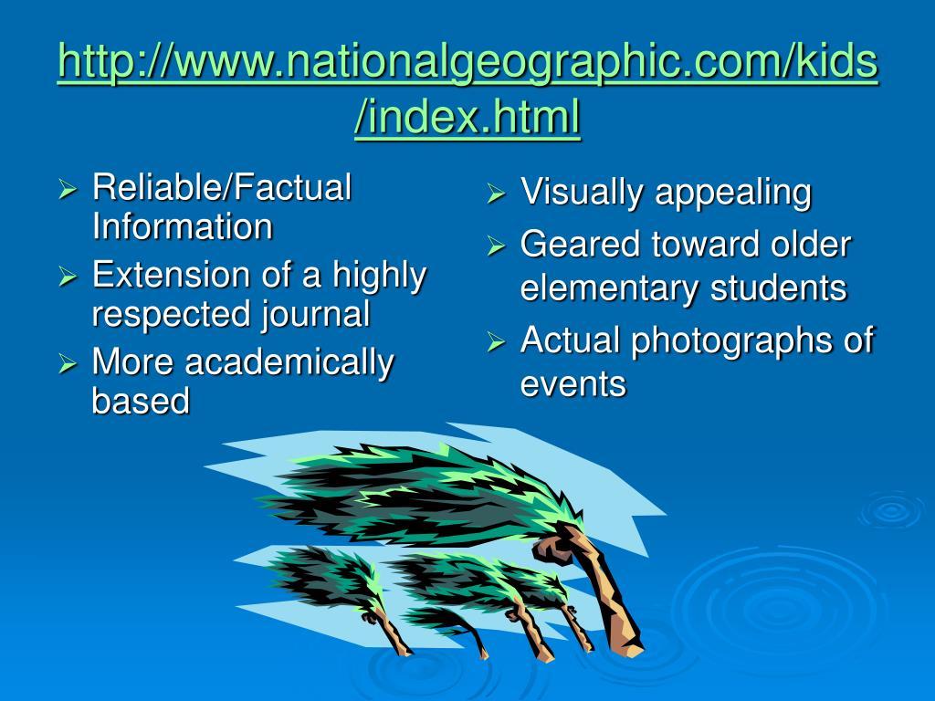Reliable/Factual Information