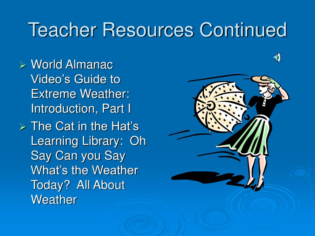 Teacher Resources Continued