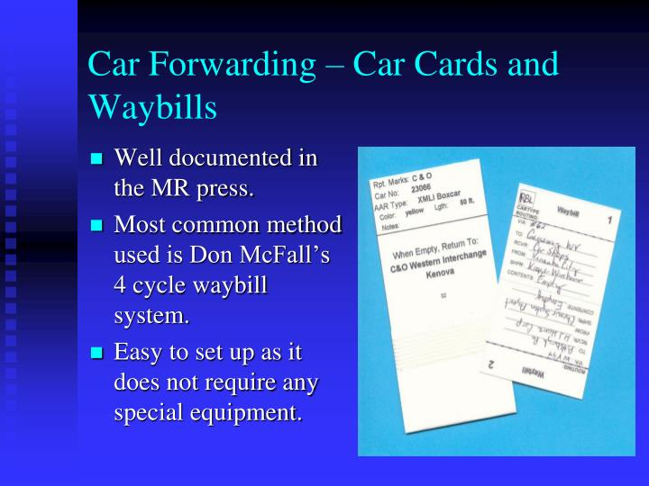 Car Forwarding – Car Cards and Waybills