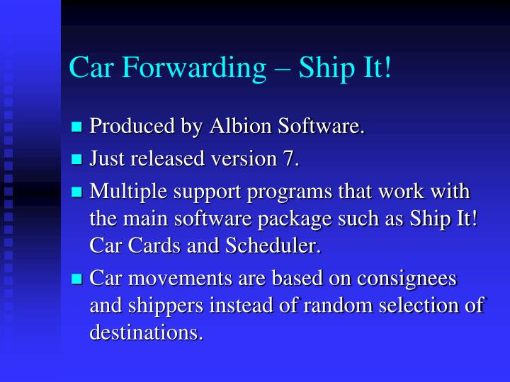 Car Forwarding – Ship It!