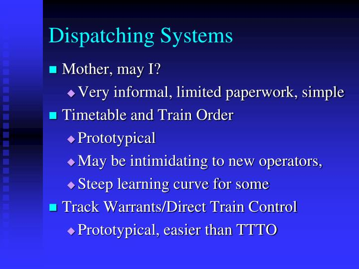 Dispatching Systems