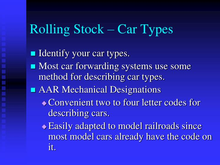 Rolling Stock – Car Types