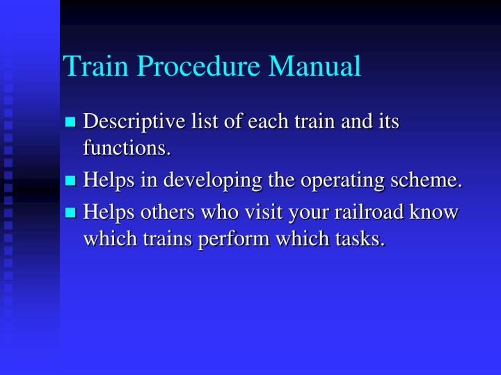 Train Procedure Manual