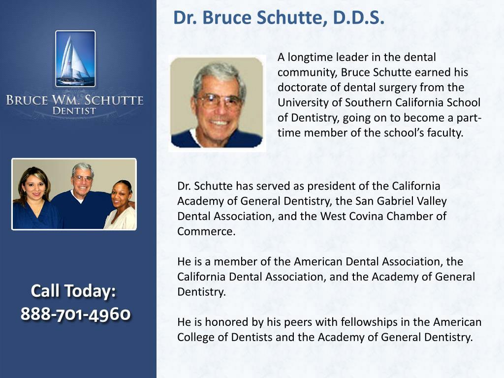 Dr. Bruce Schutte, D.D.S.
