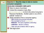 objective 3 describe steps to take to resolve consumer complaints