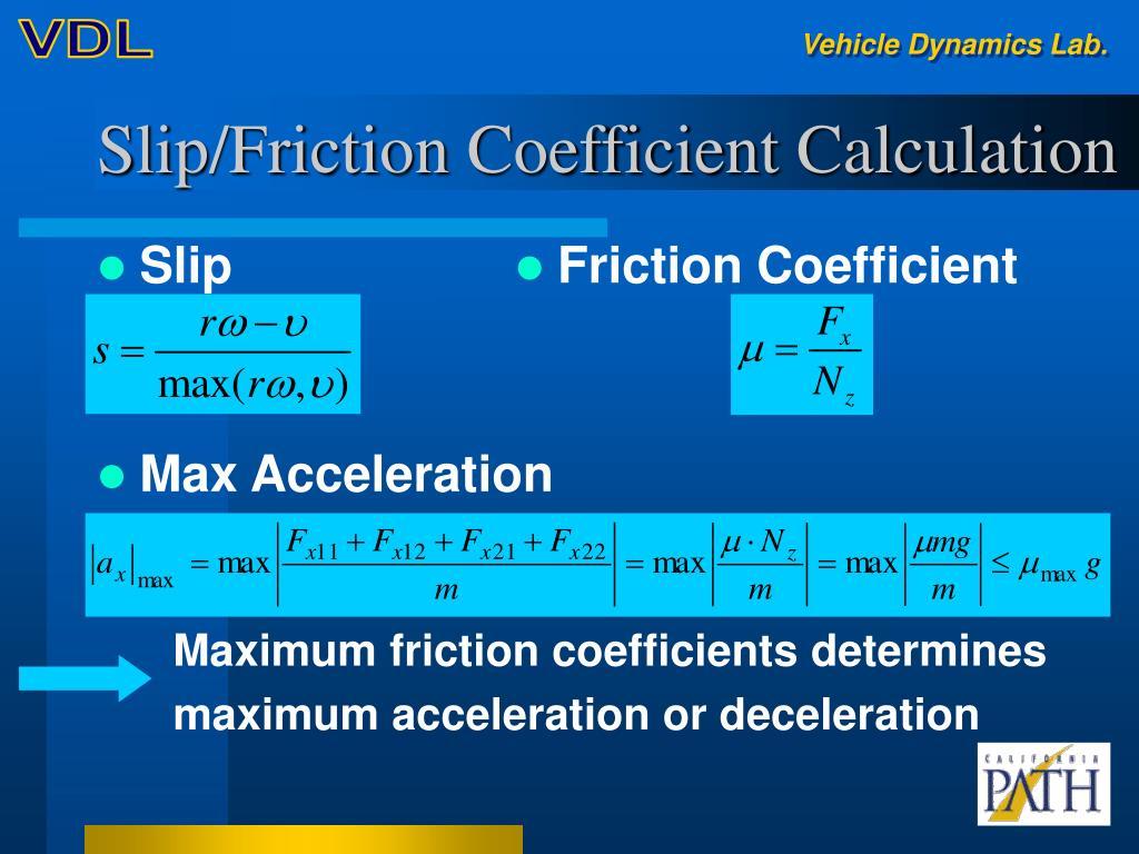 Slip/Friction Coefficient Calculation
