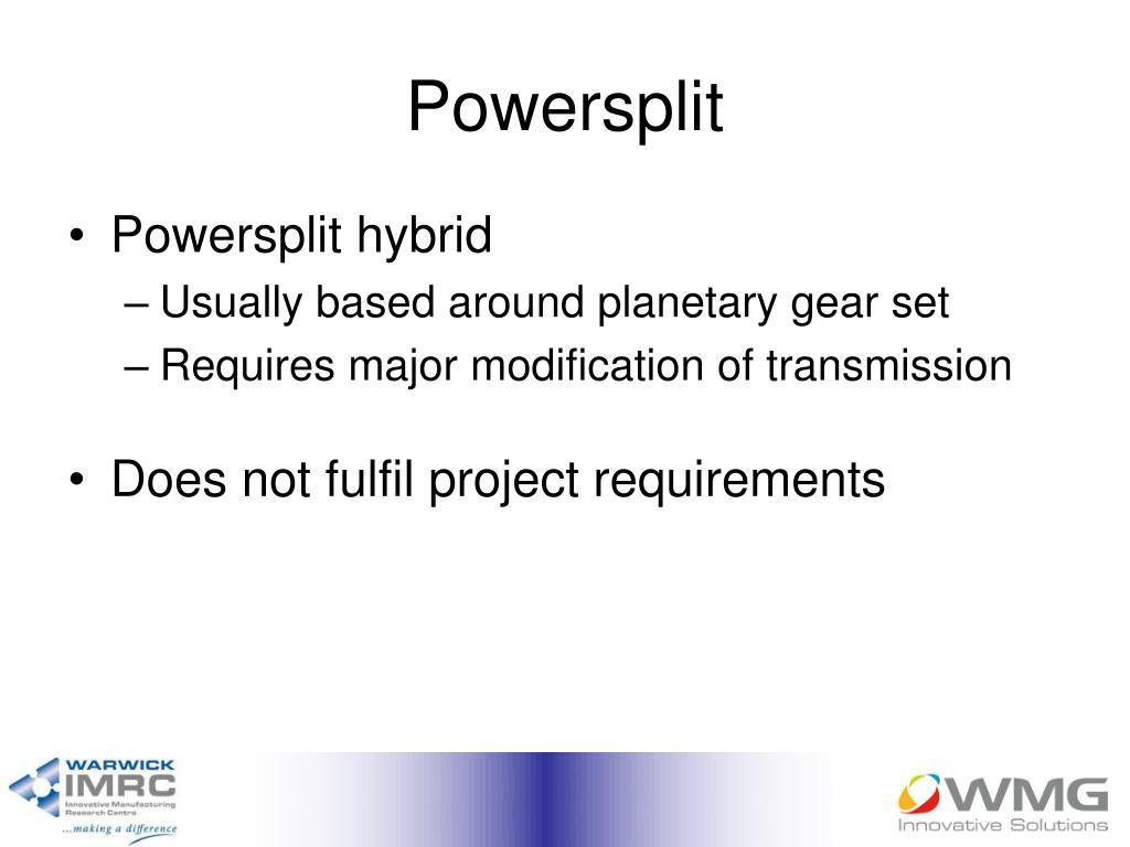 Powersplit