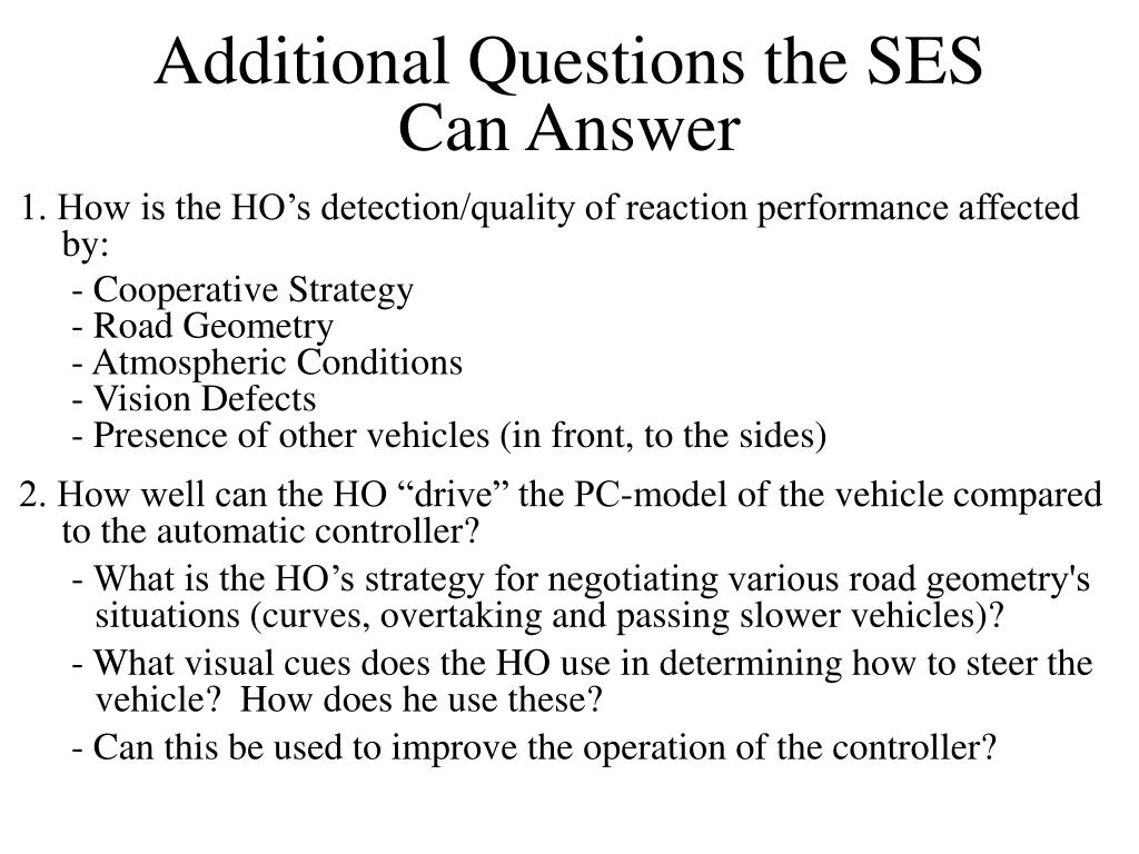 Additional Questions the SES Can Answer