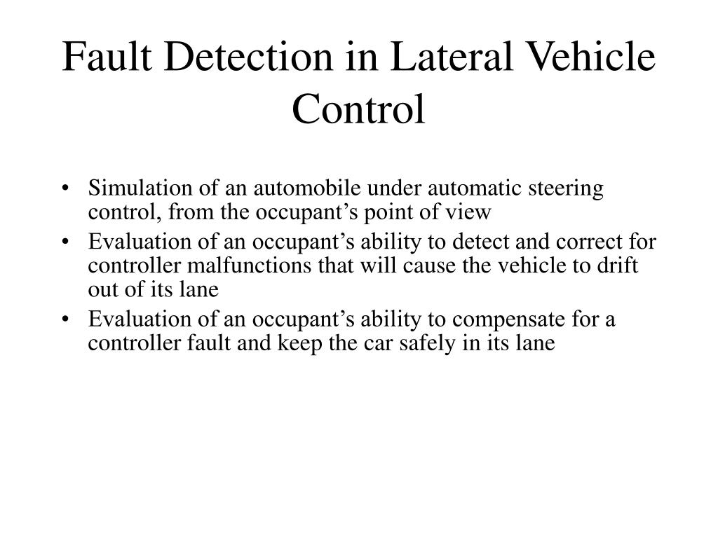 Fault Detection in Lateral Vehicle Control