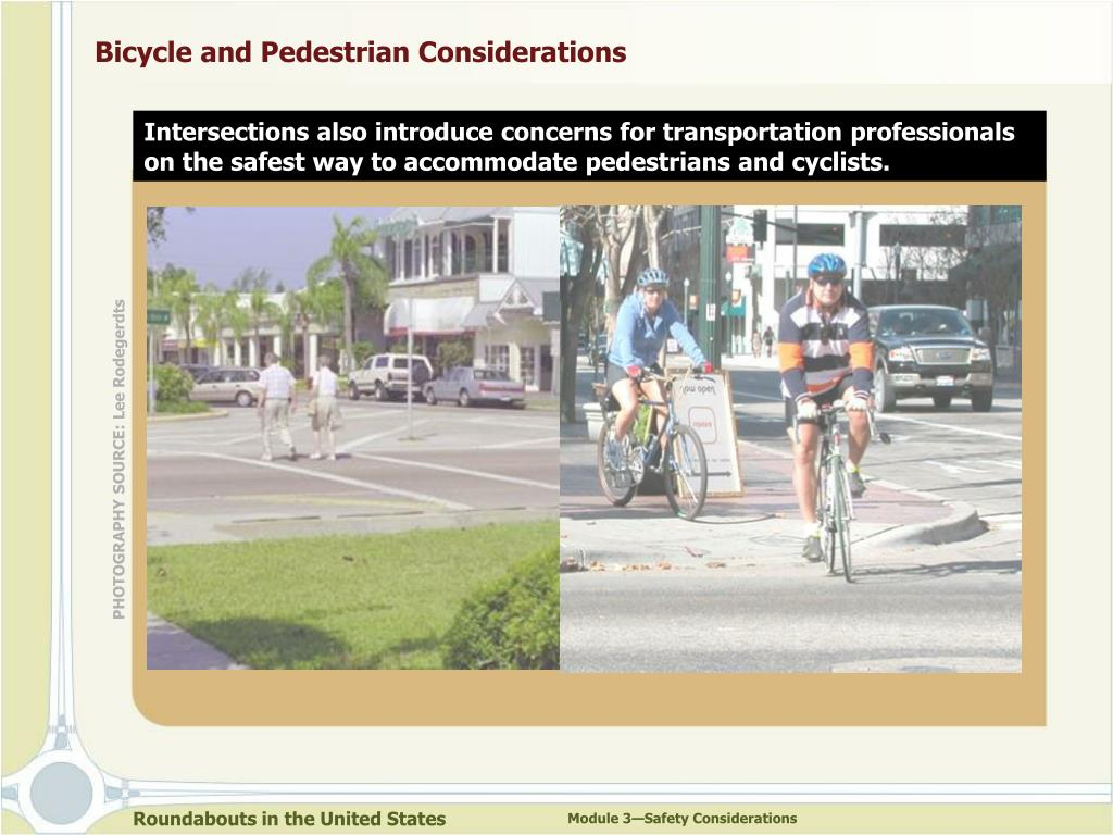 Bicycle and Pedestrian Considerations