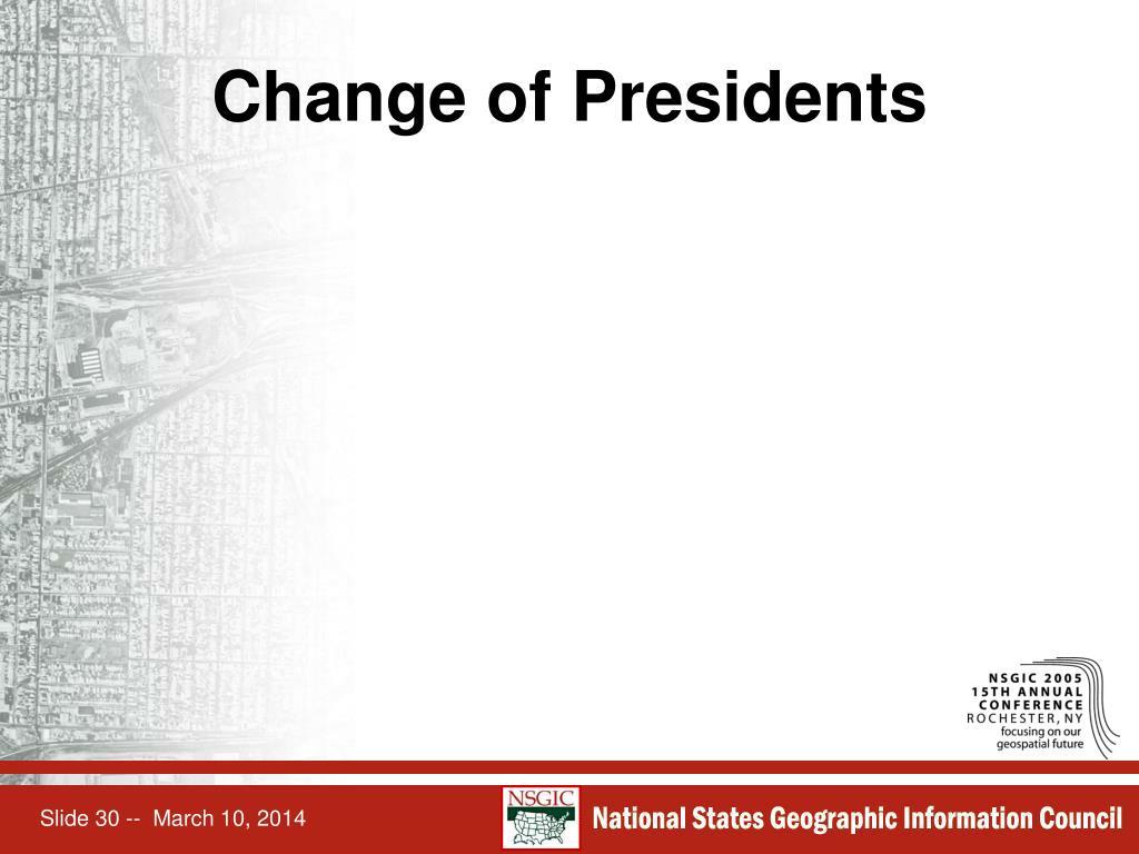 Change of Presidents