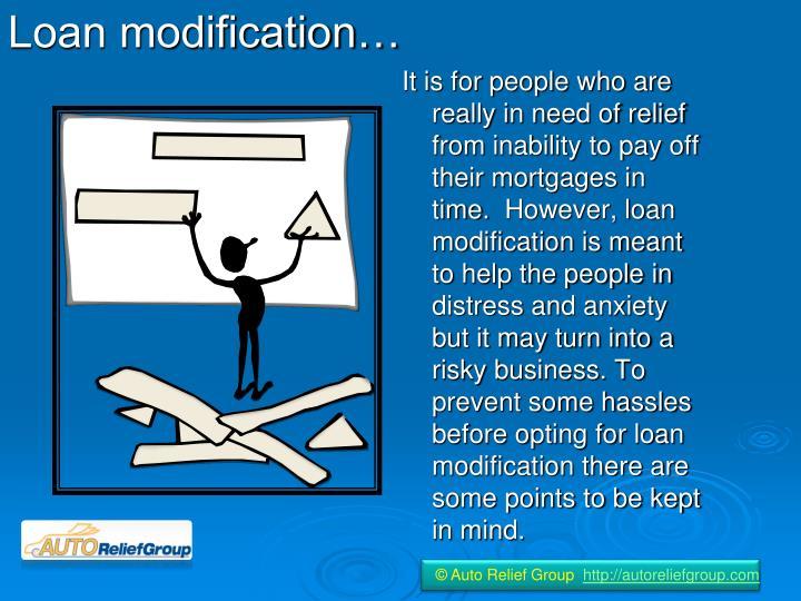 Loan modification…