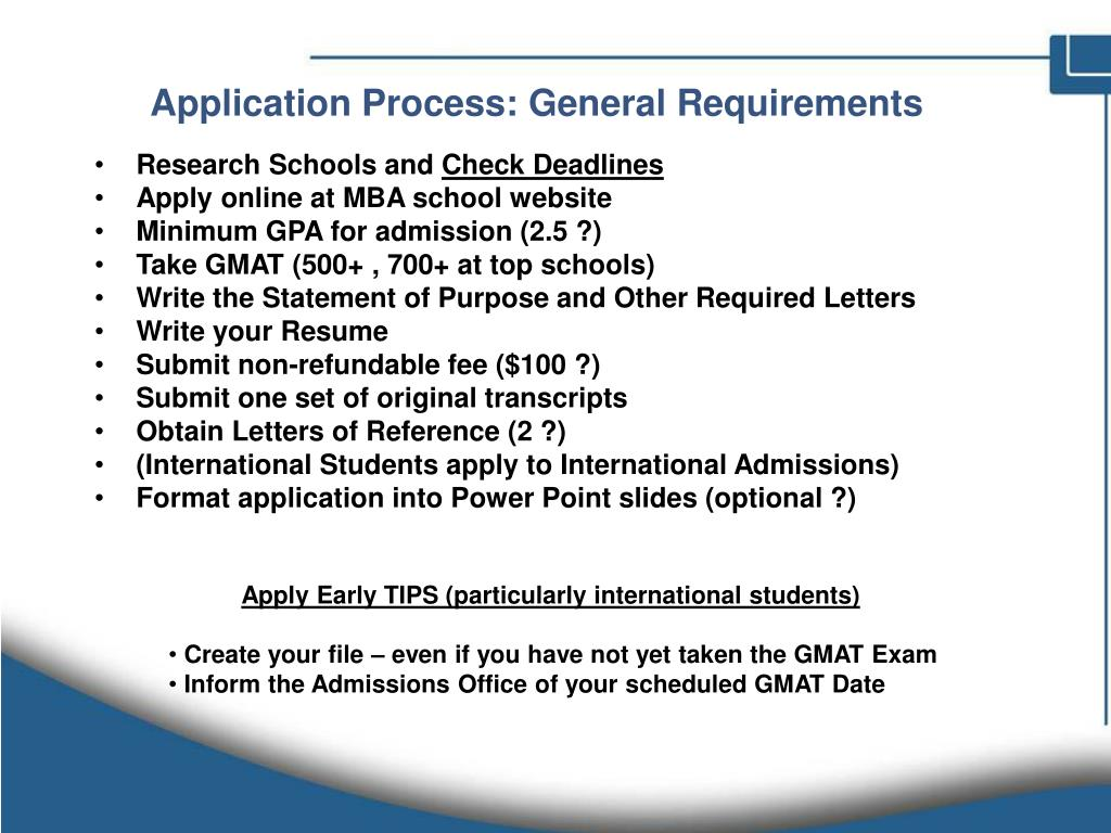 Application Process: General Requirements