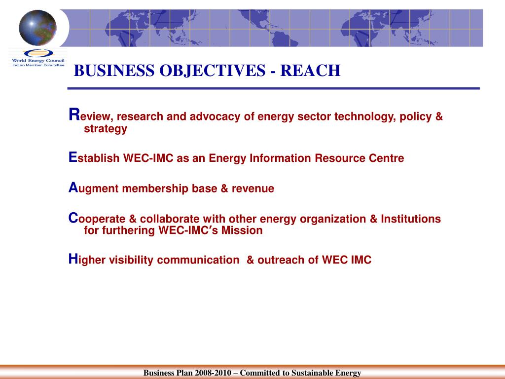 BUSINESS OBJECTIVES - REACH