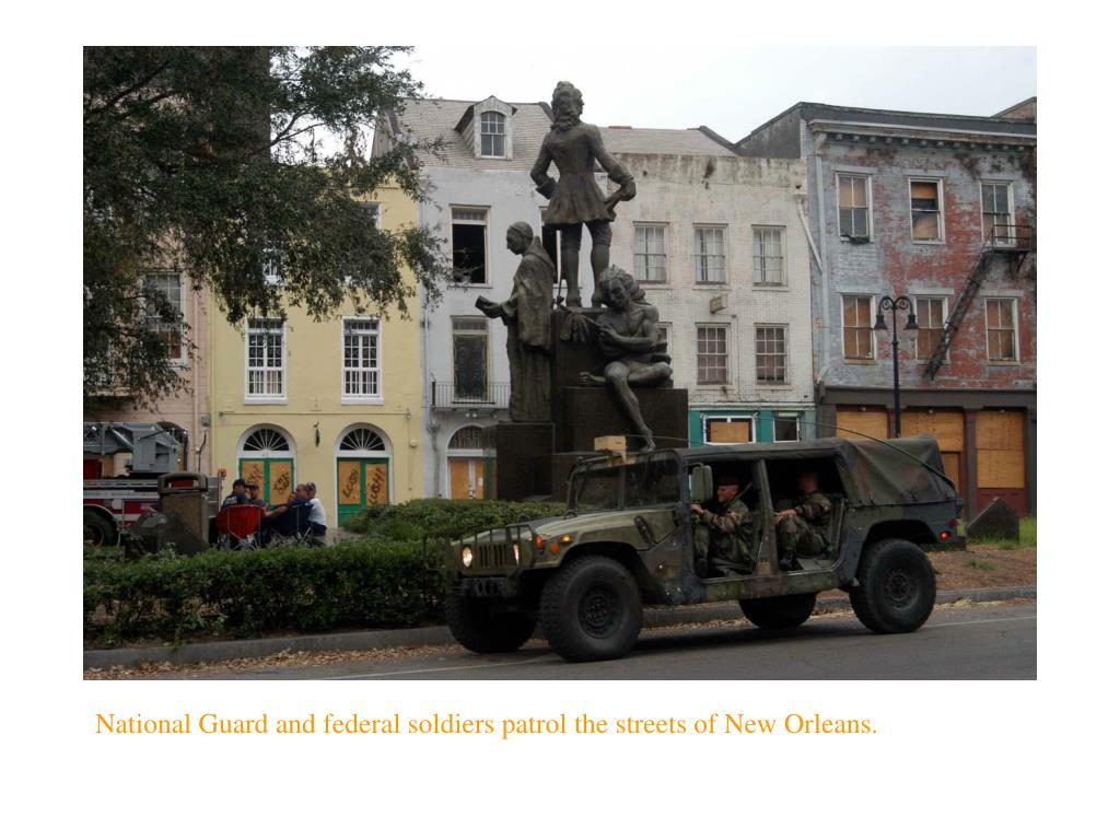 National Guard and federal soldiers patrol the streets of New Orleans.
