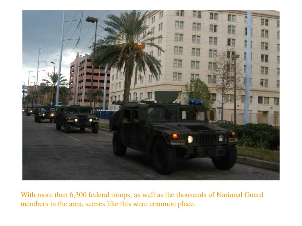 With more than 6,300 federal troops, as well as the thousands of National Guard