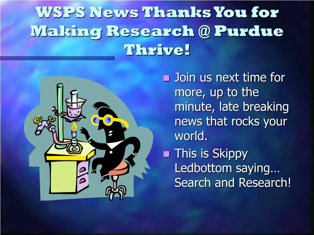 WSPS News Thanks You for Making Research @ Purdue Thrive!
