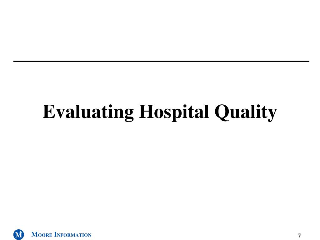 Evaluating Hospital Quality