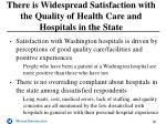 there is widespread satisfaction with the quality of health care and hospitals in the state