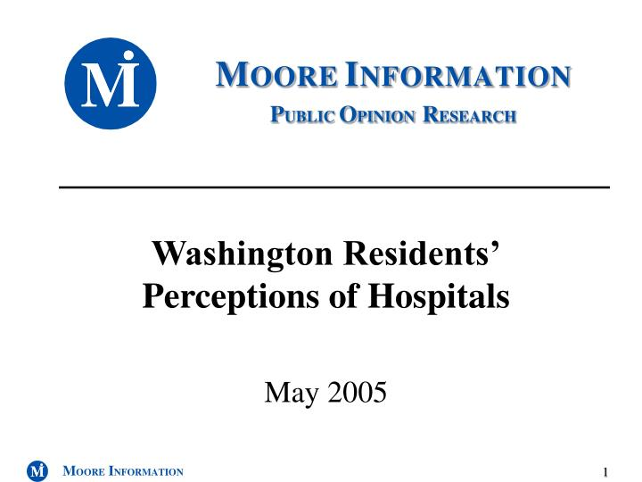 Washington residents perceptions of hospitals