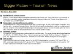 bigger picture tourism news