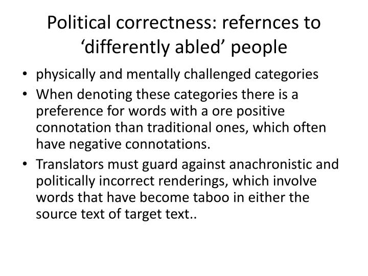 Political correctness: refernces to 'differently abled' people