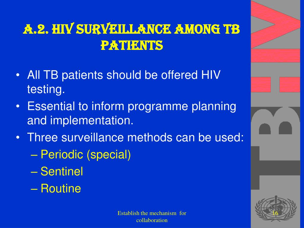 A.2. HIV surveillance among TB patients