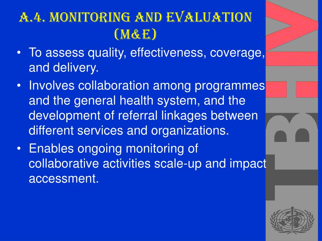 A.4. Monitoring and Evaluation (M&E)