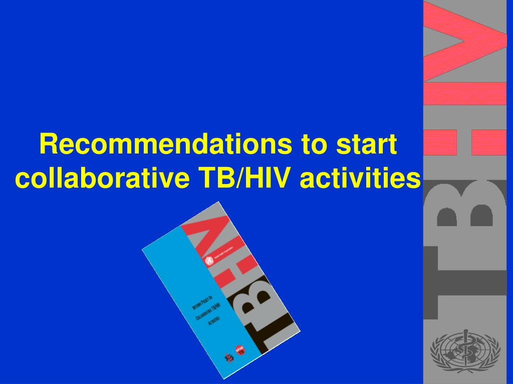 Recommendations to start collaborative TB/HIV activities