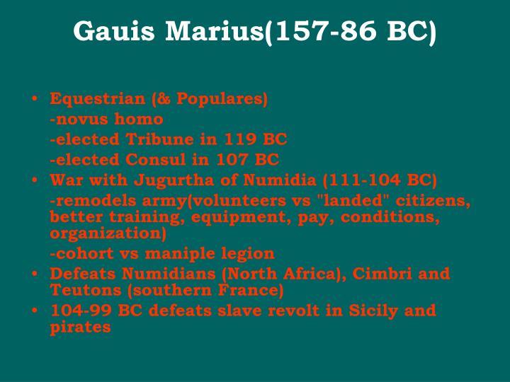 Gauis Marius(157-86 BC)
