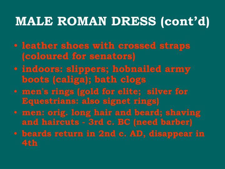 MALE ROMAN DRESS (cont'd)