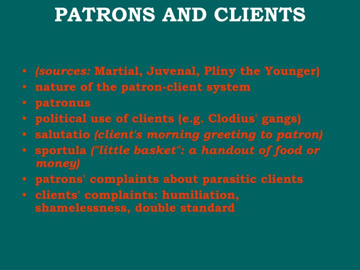 PATRONS AND CLIENTS