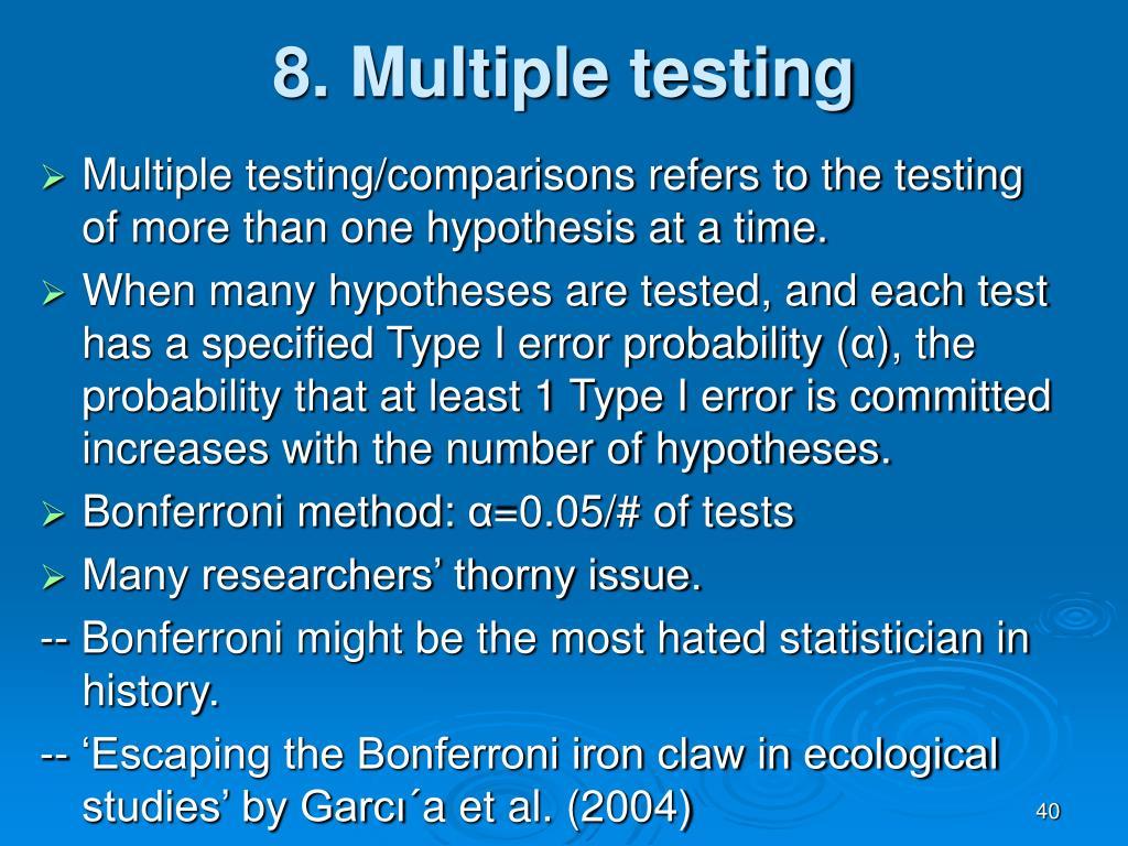 8. Multiple testing