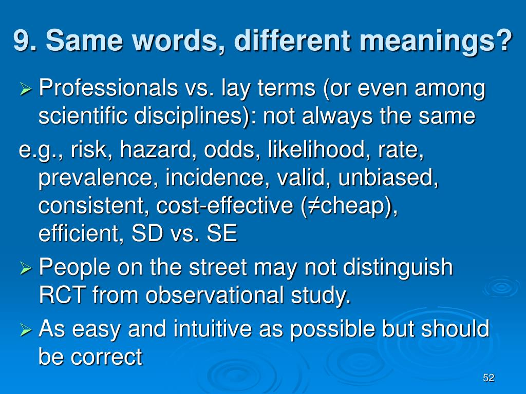 9. Same words, different meanings?