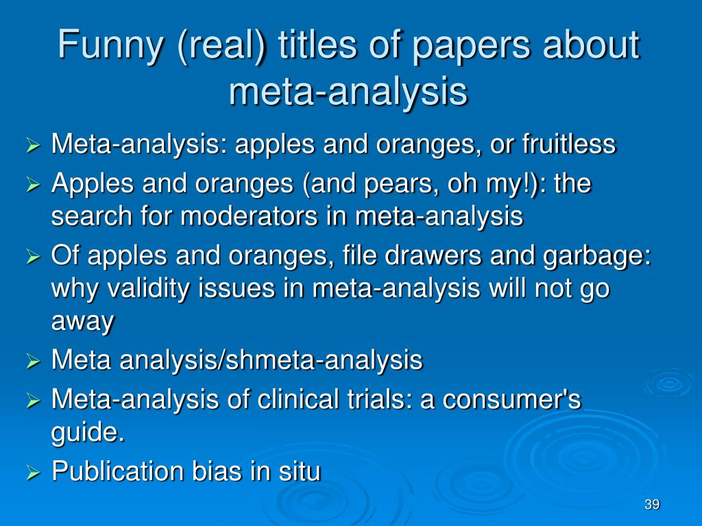 Funny (real) titles of papers about meta-analysis