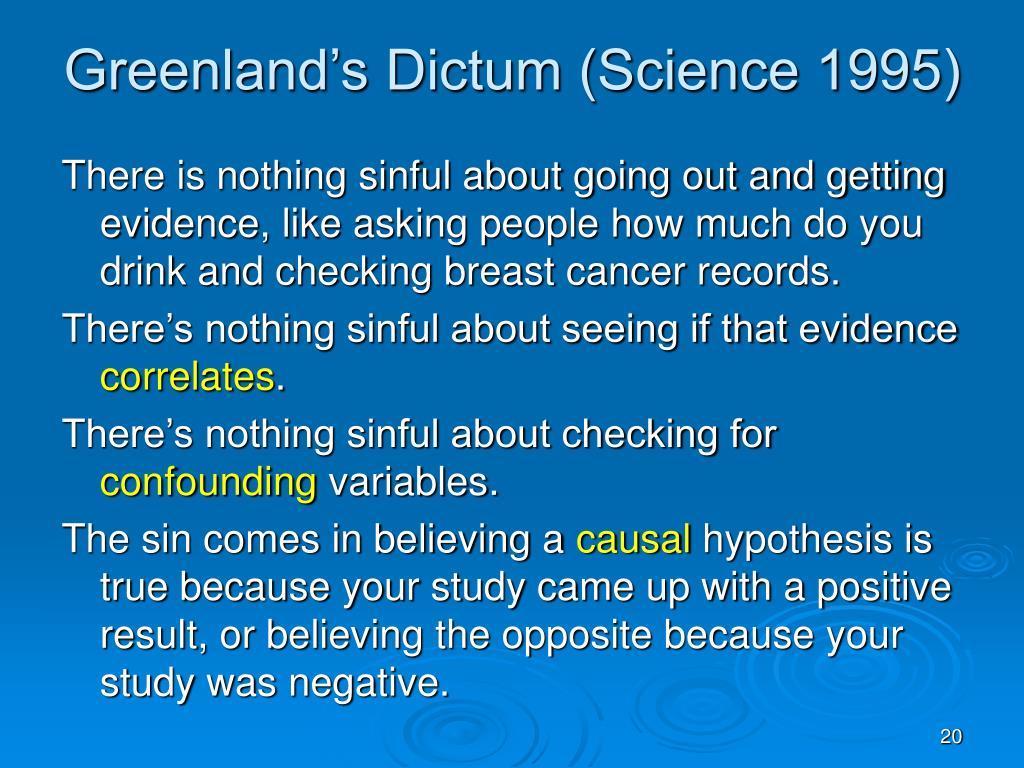 Greenland's Dictum (Science 1995)