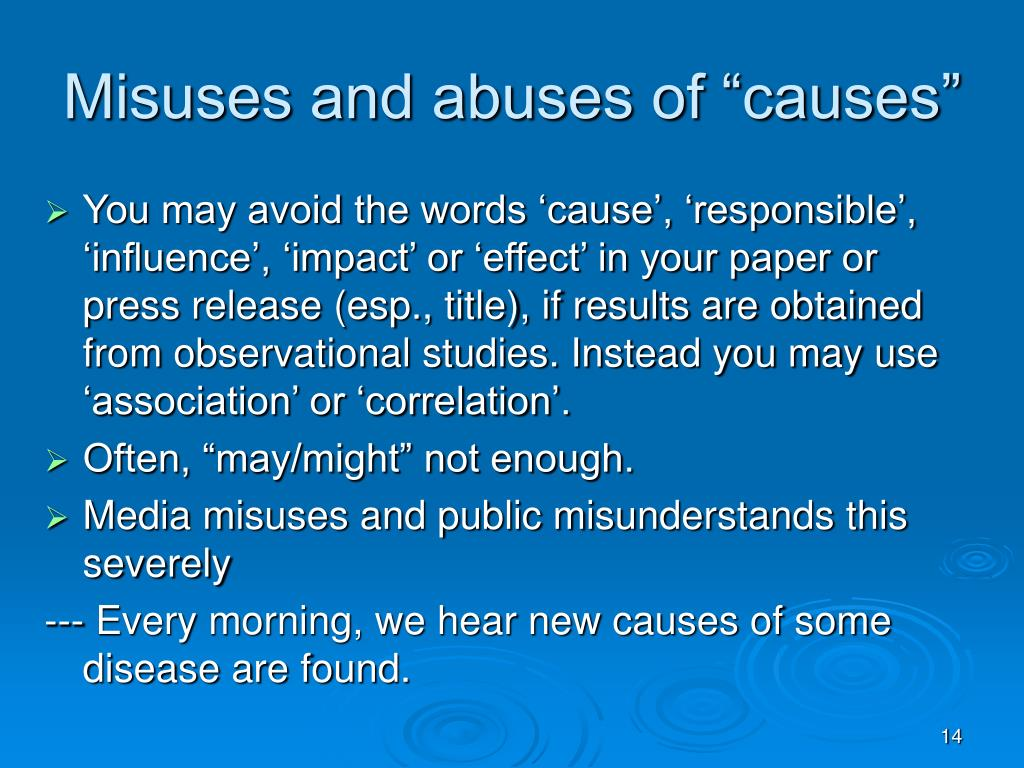 "Misuses and abuses of ""causes"""